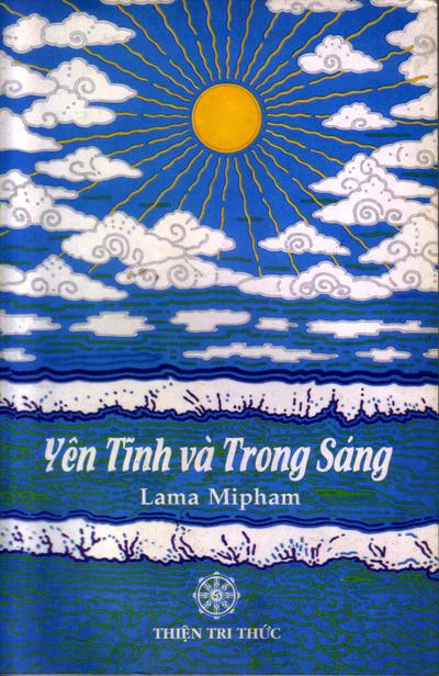 Yên Tĩnh Và Trong Sáng - Người dịch: Trùng Hưng, NXB Thiện Tri Thức 2004