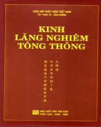 Kinh Lăng Nghiêm Tông Thông - Tây Tạng Tự - NXB Tôn Giáo -  Việt dịch : Thubten Osall Lama - Nhẫn Tế Thiền sư (1889-1951) - Layout : anphat.org