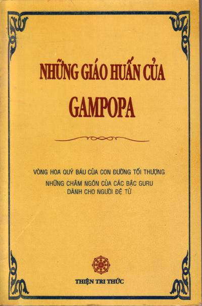 Những Giáo Huấn của Gampopa - Vòng Hoa Quí Báu Của Con Đường Tối Thượng - Thiện Tri Thức, 2000