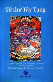 Tử Thư Tây Tạng - Việt dịch: Cố Dịch giả Thiện Lộ Kiến Không Nguyễn văn Điểu, NXB Thiện Tri Thức
