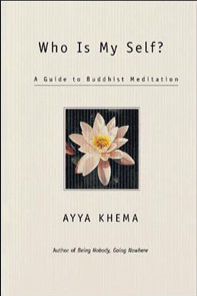 TÔI LÀ AI ? MỘT PHƯƠNG PHÁP HÀNH THIỀN  - Tác Giả: Ni Sư Ayya Khema